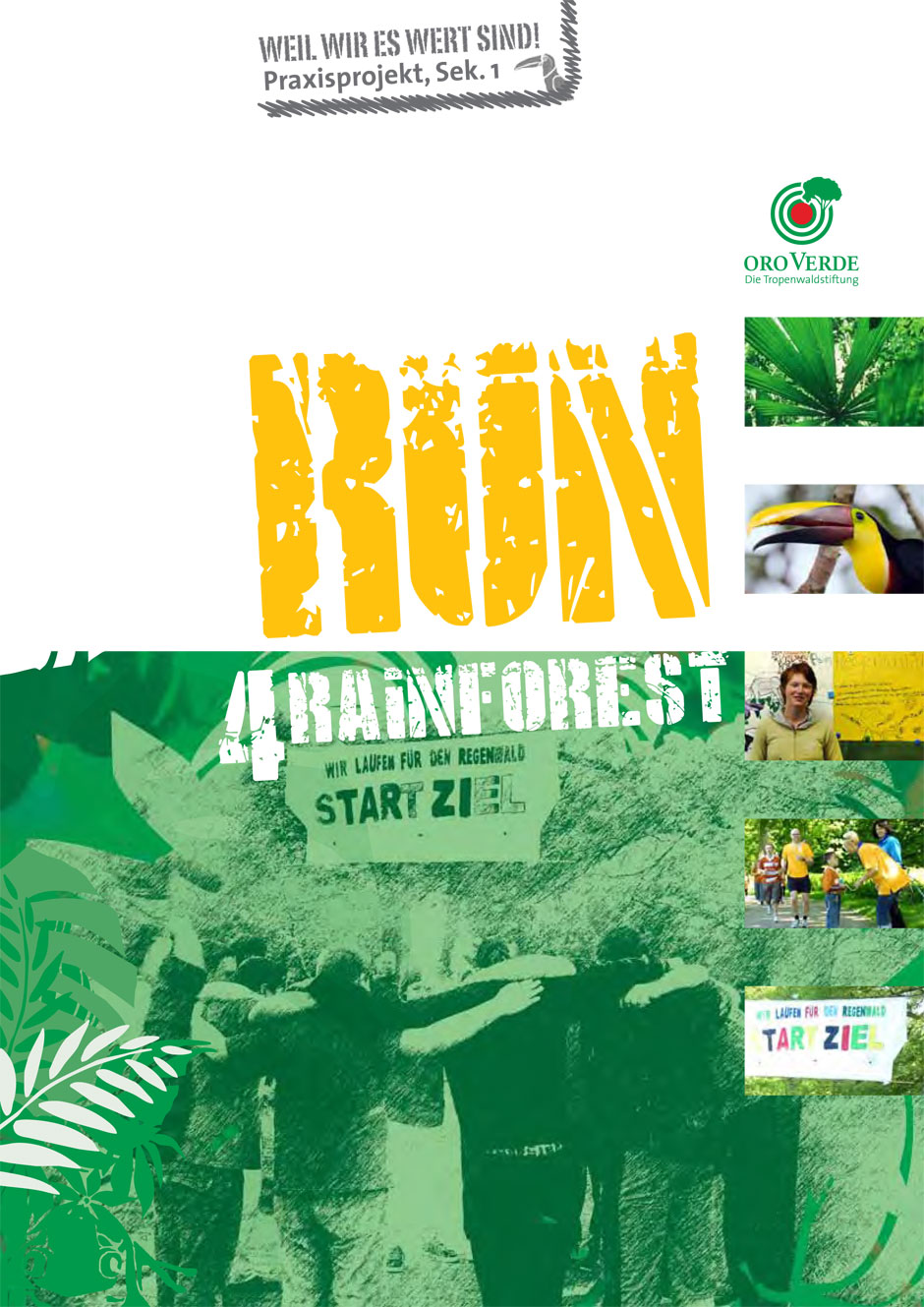 Praxisprojekt Sponsorenlauf Run 4 Rainforest